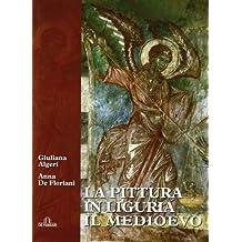 La pittura in Liguria. Il Medioevo