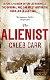 Alienist (The) | Carr, Caleb. Auteur