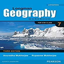 Longman Geography Workbook (3E) for ICSE Class 7