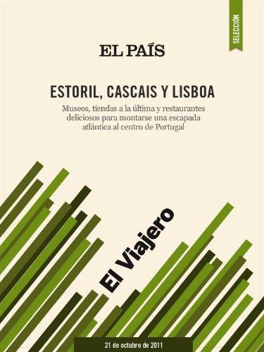 Estoril, Cascais y Lisboa