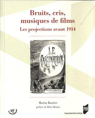 bruits-cris-musiques-de-films-les-projections-avant-1914