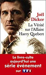La vérité sur l'affaire Harry Quebert Poche Série de Joël Dicker