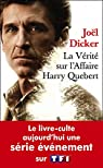 La vérité sur l'affaire Harry Quebert Poche Série par Dicker