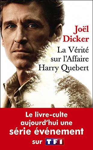 La vérité sur l'affaire Harry Quebert Poche Série par Joël Dicker