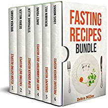 Fasting Recipes BUNDLE: Amazing Low-Calorie Recipes to Help You Reduce Weight (English Edition)