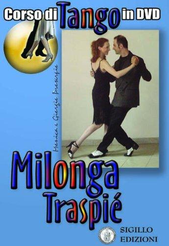 Milonga Traspie, corso di tango argentino in DVD