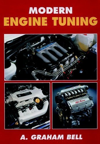 Modern Engine Tuning by A Graham Bell (2002-05-16)