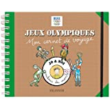 Jeux Olympiques : Mon carnet de voyage