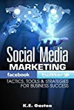 Social Media : Strategies for Social Media Marketing with Twitter and Facebook: (social media, twitter marketing, facebook twitter advertising) (ONLINE ... PASSIVE INCOME) (English Edition)