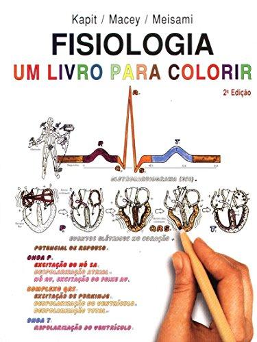Fisiologia. Um Livro Para Colorir (Em Portuguese do Brasil)