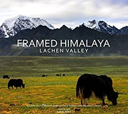 Framed Himalaya : Lachen Valley