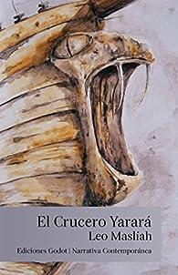 El crucero Yarará par Leo Maslíah