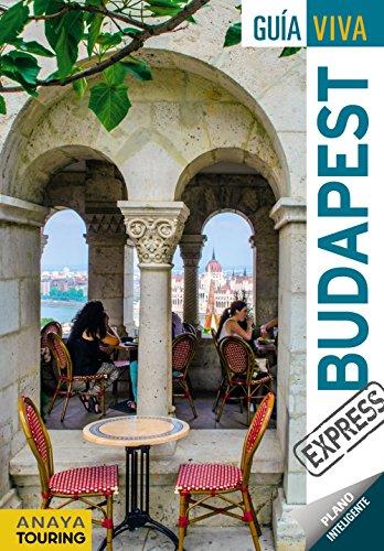 Budapest (Guía Viva Express - Internacional) por Anaya Touring