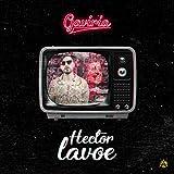 Hector Lavoe [Explicit]