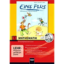 EINS PLUS 1. Ausgabe D. Lernsoftware für die Klasse 1: Einzelplatzversion. Klasse 1