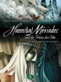 Hannibal Meriadec und die Tr?nen des Odin #2: Das Manuskript von Karlsen