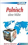 ASSiMiL Selbstlernkurs für Deutsche: Assimil Polnisch ohne Mühe; Assimil Polski bez trudu, Lehrbuch