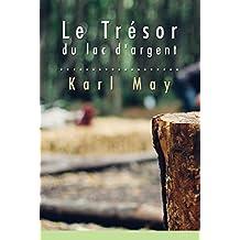 Le Trésor du lac d'argent (French Edition)