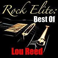 Rock Elite: Best Of Lou Reed