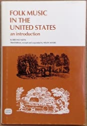Folk Music in the United States: An Introduction by Bruno Nettl (1976-08-02)