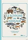 Le Royaume des animaux - Classification scientifique des espèces animales