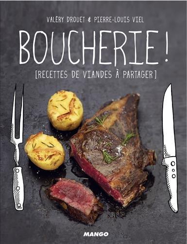 Boucherie ! Recettes de viande à partager