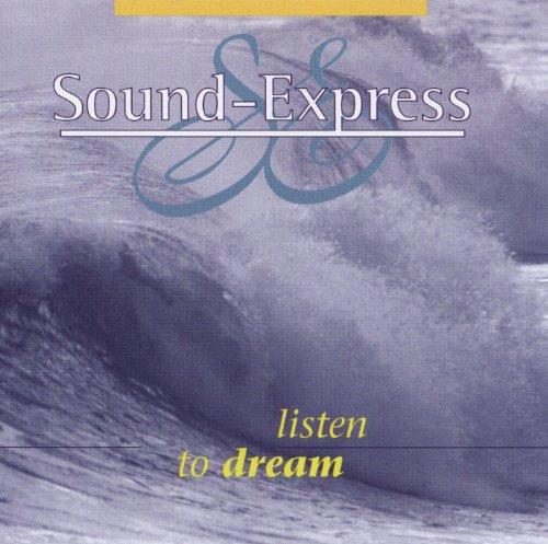 Listen To Dream - Express Sound