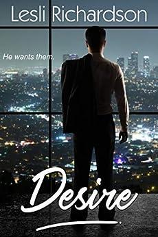Desire (Determination Trilogy Book 3) (English Edition) di [Richardson, Lesli]