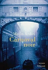Carnaval noir par Metin Arditi