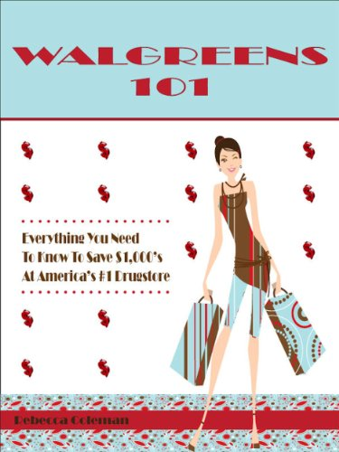 walgreens-101-everything-you-need-to-know-to-save-1000s-at-americas-1-drugstore-english-edition