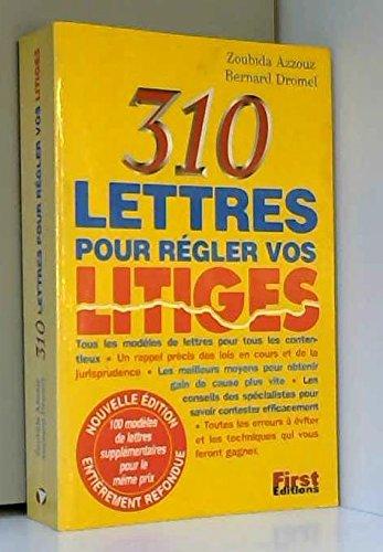 310 lettres pour régler vos litiges