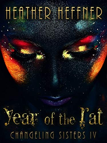 Year of the Rat (Changeling Sisters Book 4) (English Edition)