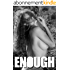 Enough - 43 (B&W Adult Picture Book) (English Edition)