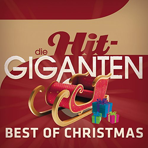 Die Hit Giganten - Best Of Christmas (Christmas Home For Driving)