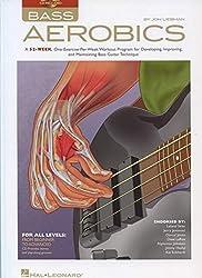 Bass Aerobics - Book/online audio by Jon Liebman (2011-09-01)