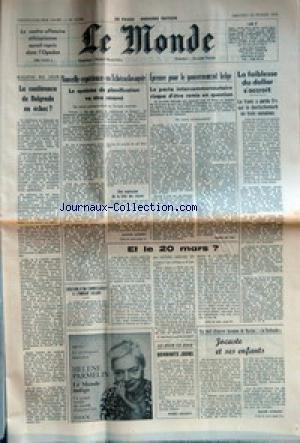 MONDE (LE) [No 10284] du 22/02/1978 - LA CONTRE-OFFENSIVE ETHIOPIENNE AURAIT REPRIS DANS L'OGADEN - LA CONFERENCE DE BELGRADE EN ECHEC ? - NOUVELLE EXPERIENCE EN TCHECOSLOVAQUIE - LE SYSTEME DE PLANIFICATION VA ETRE RENOVE PAR MICHEL LUCBERT - CREATION D'UN COMMISSARIAT A L'ENERGIE SOLAIRE - EPREUVE POUR LE GOUVERNEMENT BELGE - LE PACTE INTERCOMMUNAUTAIRE RISQUE D'ETRE REMIS EN QUESTION PAR PIERRE DE VOS - ET LE 20 MARS ? PAR MICHEL MOUSEL - QUARANTE JOURS PAR ROBERT ESCARPIT - LA FAI