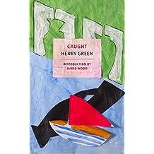 Caught (New York Review Books Classics)
