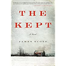 The Kept: A Novel by James Scott (2014-01-07)