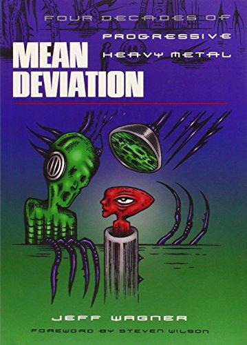 Mean Deviation: Four Decades of Progressive Heavy Metal por Jeff Wagner