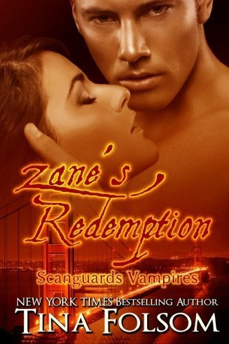 Zane's Redemption: Scanguards Vampires: 5 by Tina Folsom (2011-11-12)