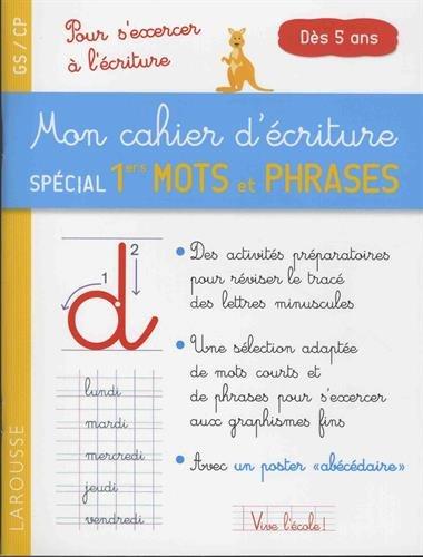 Mon cahier d'écriture spécial premiers mots et phrases par Valérie Herman