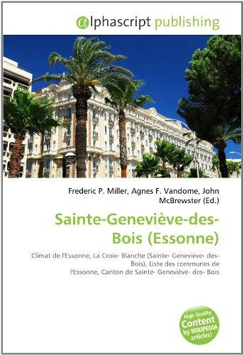 Sainte-Geneviève-des-Bois (Essonne): Climat de l'Essonne, La Croix- Blanche (Sainte- Geneviève- des- Bois), Liste des communes de l'Essonne, Canton de Sainte- Geneviève- des- Bois