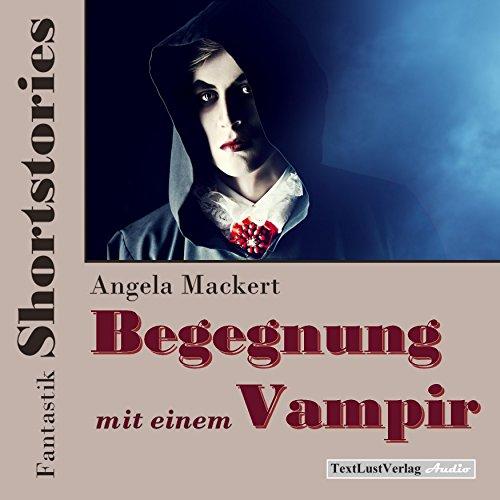 begegnung-mit-einem-vampir-fantastik-shortstories
