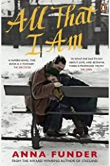 By Anna Funder - All That I Am Paperback