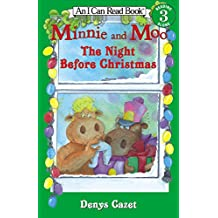 Minnie and Moo: The Night Before Christmas (I Can Read Book 3)