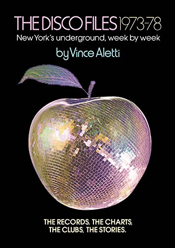 The Disco Files 1973–78: New York's Underground, Week by Week