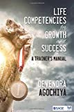 Life Competencies for Growth and Success: A Trainer's Manual