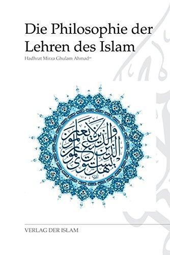 Die Philosophie der Lehren des Islams
