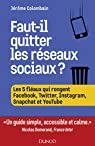 Faut-il quitter les réseaux sociaux ? par Colombain