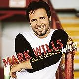 Songtexte von Mark Wills - And the Crowd Goes Wild